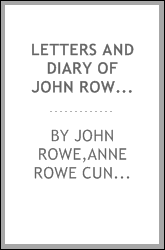 Letters and diary of John Rowe : Boston merchant, 1759-1762, 1764-1779