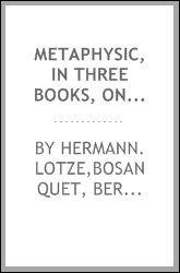 download metaphysic, in three books, ontology, cosmology, and ps