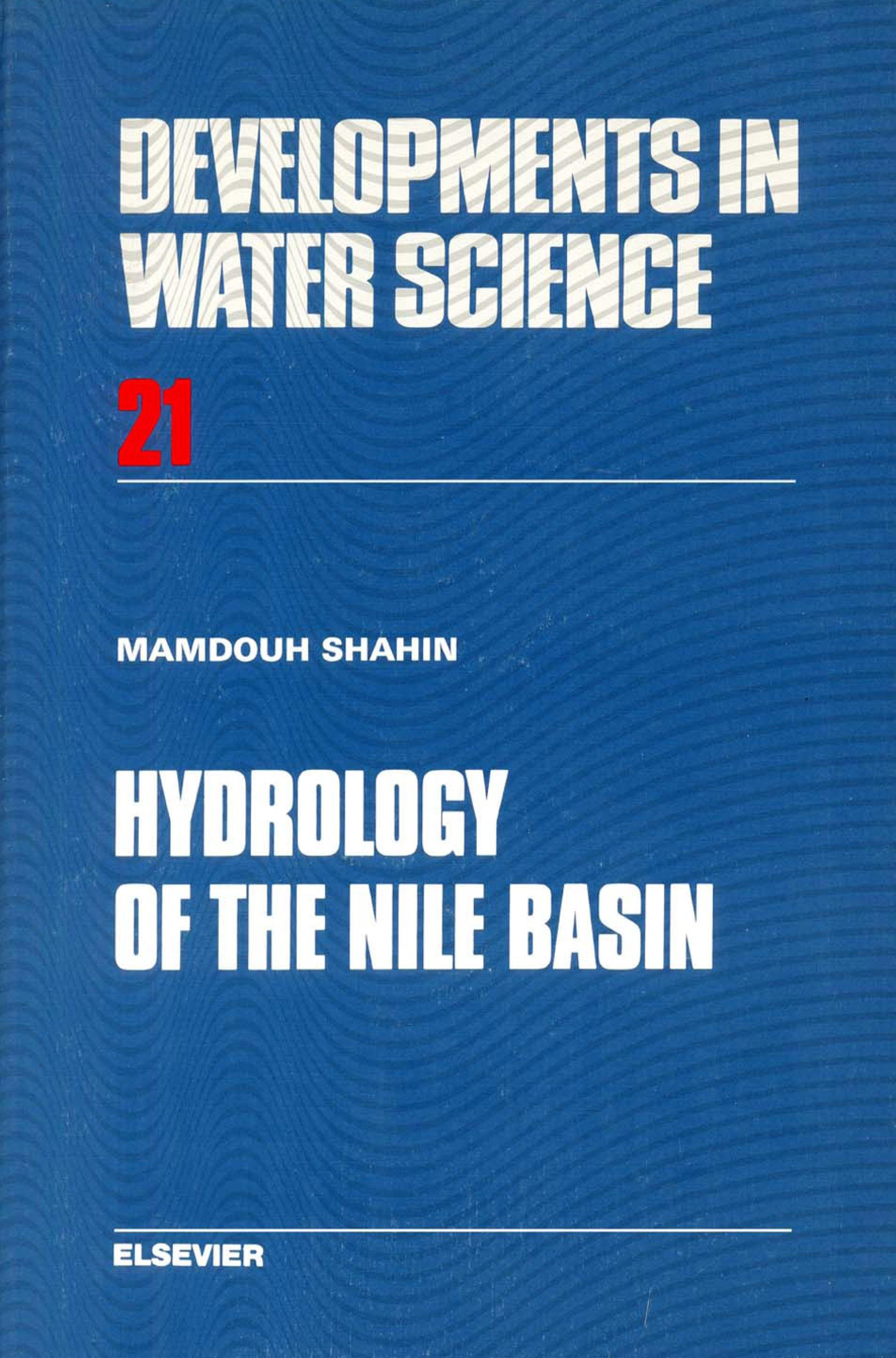 Hydrology of the Nile Basin. Developments in Water Science, Volume 21.