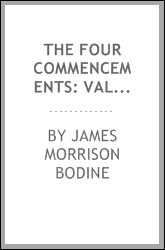 The Four commencements: Valedictory Address to the Graduates Delivered at ...