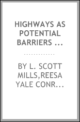Highways as potential barriers to movement and genetic exchange in small mammals
