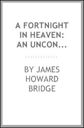 A Fortnight in Heaven: An Unconventional Romance