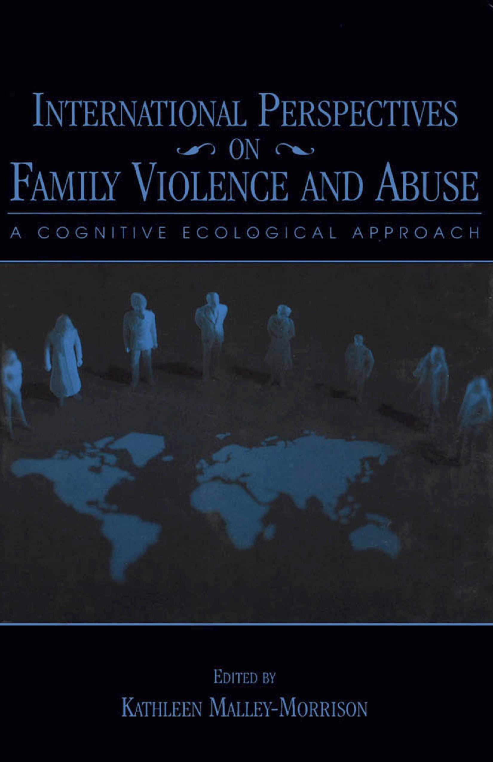 International Perspectives on Family Violence and Abuse: A Cognitive Ecological Approach