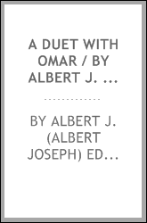 A duet with Omar / by Albert J. Edmunds