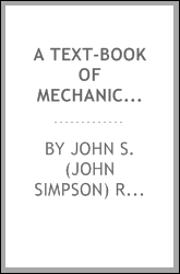 A text-book of mechanical drawing and elementary machine design