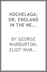 Hochelaga; or, England in the New World