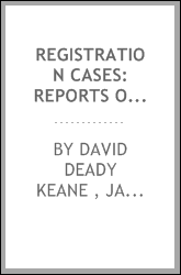 Registration Cases: Reports of Cases Argued and Determined in the Court of Common Pleas, on ...