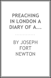 Preaching In London A Diary Of Anglo-American Friendship