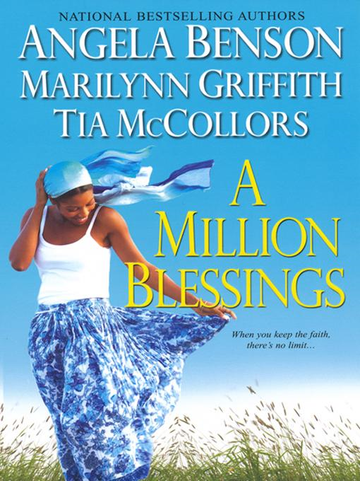 A Million Blessings By: Angela Benson