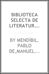 download biblioteca selecta de literatura española, o model