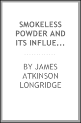 Smokeless Powder and Its Influence on Gun Construction