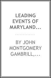 Leading events of Maryland history; with topical analyses, references, and questions for original thought and research