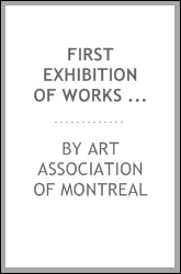 download First exhibition of works of art in black & white, February, 1881 [microform] : the catalogue book