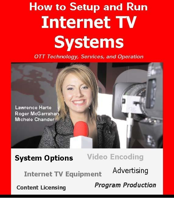 How to Setup and Run Internet TV Systems - OTT Technology, Services, and Operation