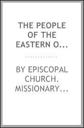 The people of the Eastern Orthodox churches, the separated churches of the east, and other Slavs; report of the commission