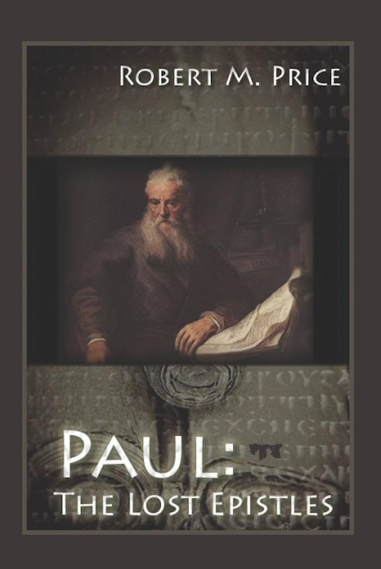 Paul: The Lost Epistles
