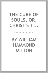 The Cure of Souls, Or, Christ's Treatment of the Individual