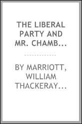The Liberal party and Mr. Chamberlain