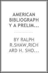 AMERICAN BIBLIOGRAPHY A PRELIMINARY CHECKLIST FOR 1815 ITEMS 33762-36665