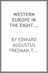Western Europe in the eighth century & onward; an aftermath