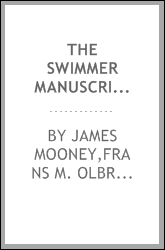 The Swimmer manuscript : Cherokee sacred formulas and medicinal prescriptions