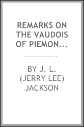 Remarks on the Vaudois of Piemont : during an excursion in the summer of 1825