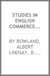 Studies in English commerce and exploration in the reign of Elizabeth