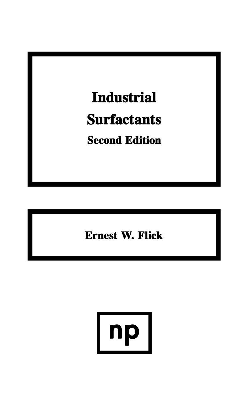 Industrial Surfactants By: Ernest W. Flick