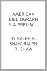 American Bibliography A Preliminary Checklist For 1804