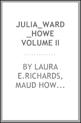 JULIA_WARD_HOWE VOLUME II