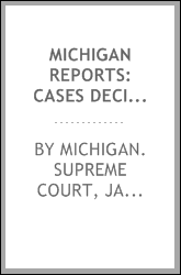 Michigan reports: cases decided in the Supreme Court of Michigan, Volume 159