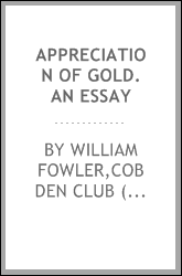 Appreciation of gold. An essay
