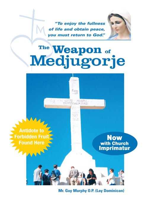 The Weapon of Medjugorje