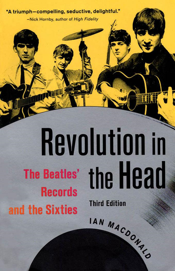 Revolution in the Head: The Beatles' Records and the Sixties, Third edition