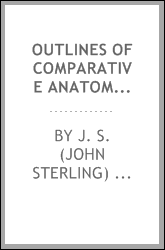 download Outlines of comparative anatomy of vertebrates book