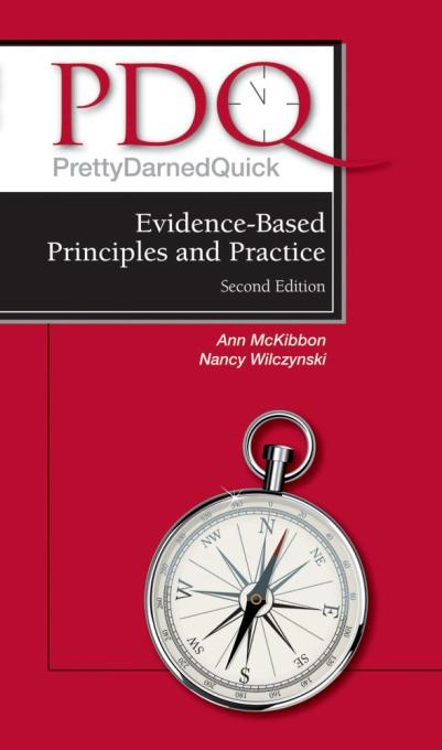 PDQ Evidence-Based Principles and Practice By: Ann McKibbon