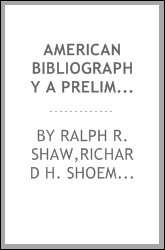 American Bibliography A Preliminary Checklist For 1807