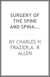 Surgery of the spine and spinal cord