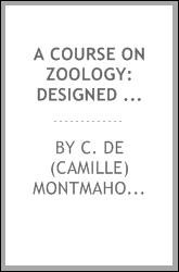 A course on zoology: designed for secondary education