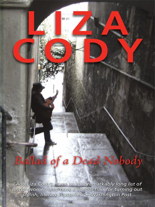 Ballad of a Dead Nobody By: Liza Cody