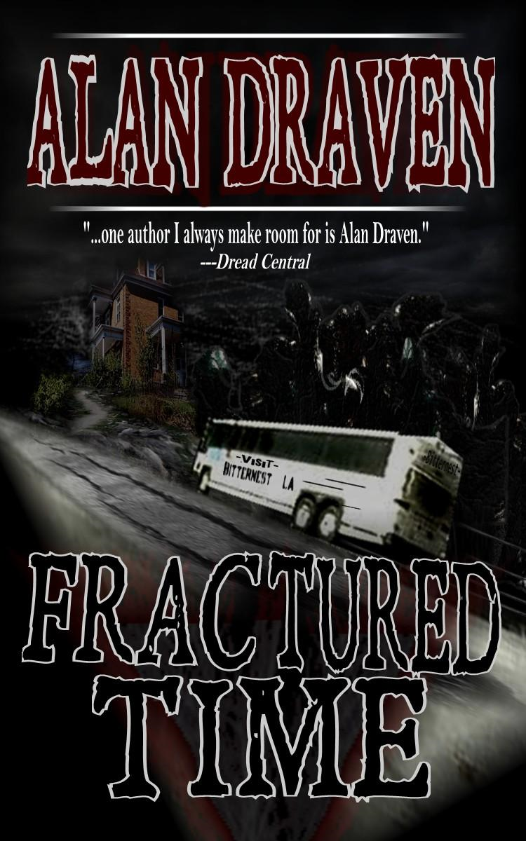 Fractured Time By: Alan Draven