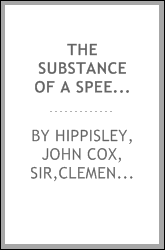 The substance of a speech of Sir John Cox Hippisley, Bart. in the House of Commons on Tuesday, May 11, 1813, for the appointment of a select committee on the subject of the Catholic claims : with notes and an appendix containing the pontifical rescri