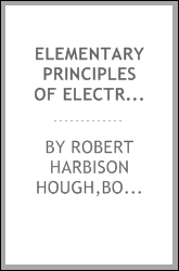 Elementary principles of electricity and magnetism, for students in engineering