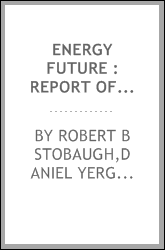 Energy future : report of the energy project at the Harvard Business School