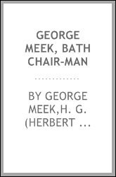 George Meek, bath chair-man