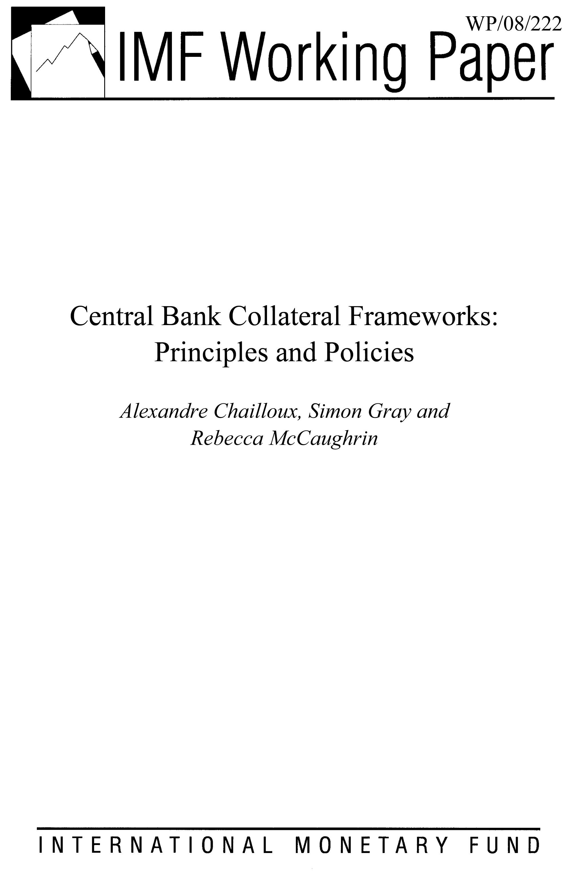 Central Bank Collateral Frameworks: Principles and Policies