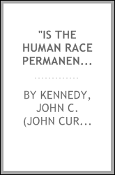 """Is the human race permanently progressing toward a better civilization?"""
