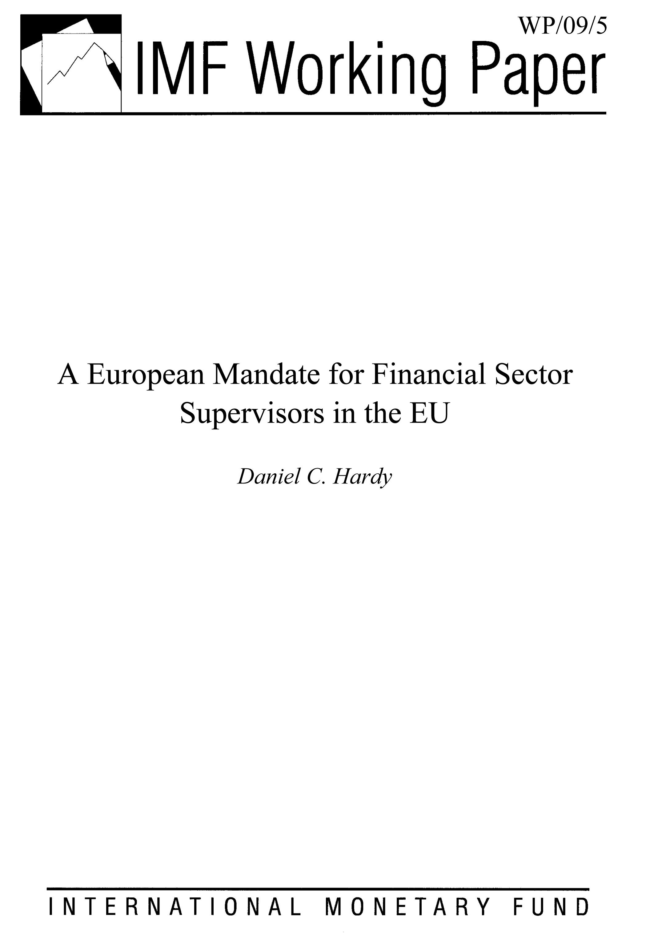 A European Mandate for Financial Sector Supervisors in the EU
