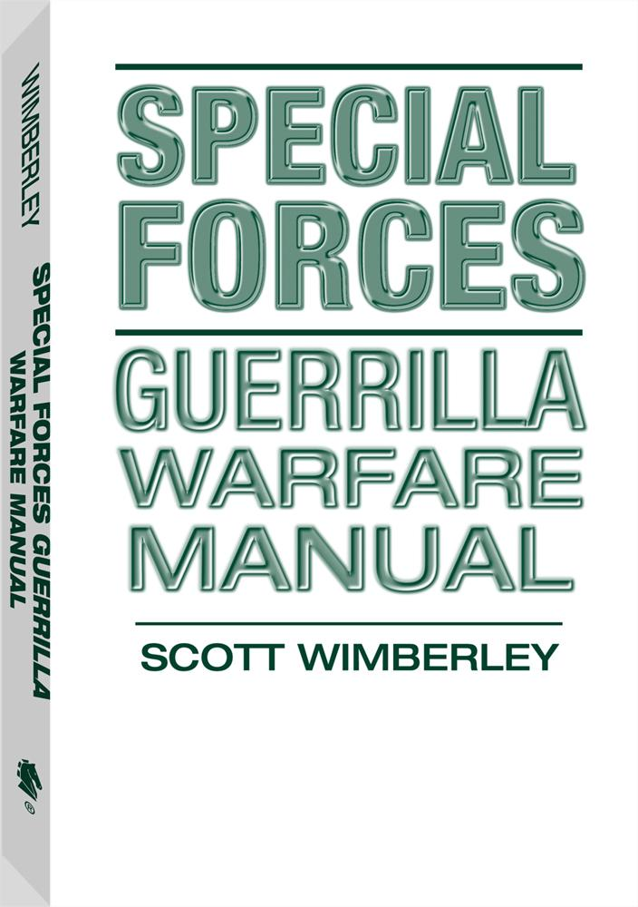 Special Forces Guerrilla Warfare Manual