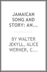 download <b>jamaican</b> song and story: annancy stories, digging sings